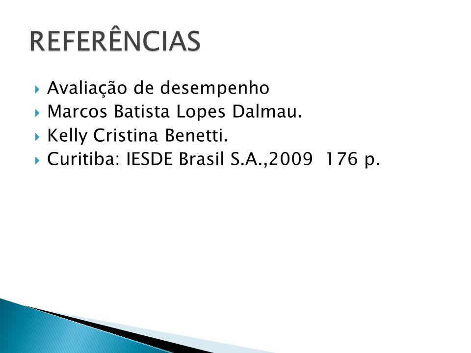 Avaliação de desempenho Marcos Batista Lopes Dalmau.