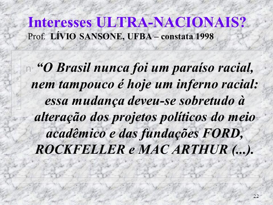 21 Ressurge (triunfante) da RAÇA? CELIA M. M. AZEVEDO – Unicamp - 2004 Nos EUA após 1990 se percebe vigoroso movimento de renovação da noção de ´RAÇA´