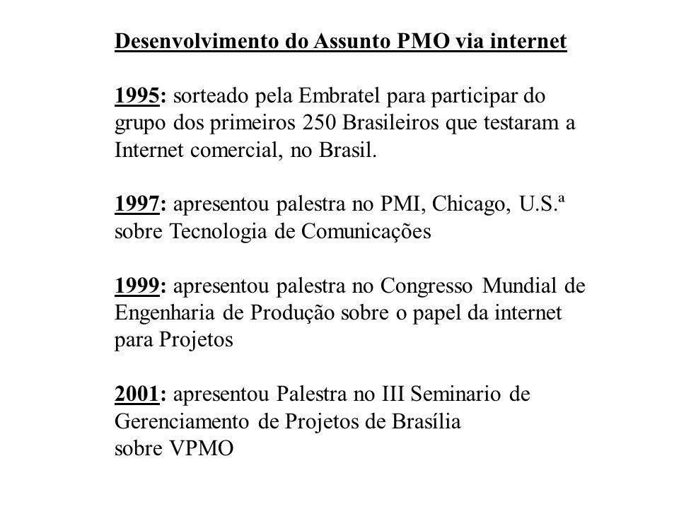 Palestra no PMI, Chicago, 1997 Tecnologias de Informação e Comunicações (TIC) como elemento de competitividade em GP Communications and Information Technologies (C-IT) as a Competitive Weapon in Progect Management por Angelo Valle