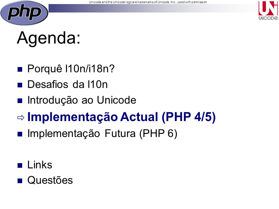 Unicode and the Unicode logo are trademarks of Unicode, Inc., used with permission Agenda: Porquê l10n/i18n.