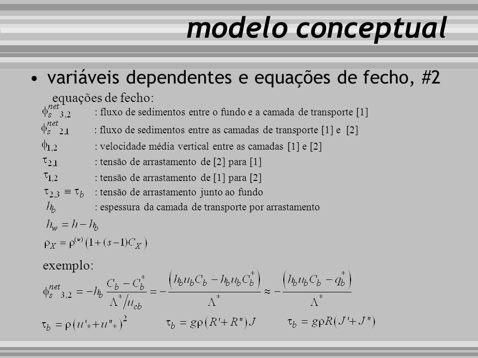 modelo conceptual variáveis dependentes e equações de fecho, #2 equações de fecho: : fluxo de sedimentos entre o fundo e a camada de transporte [1] :