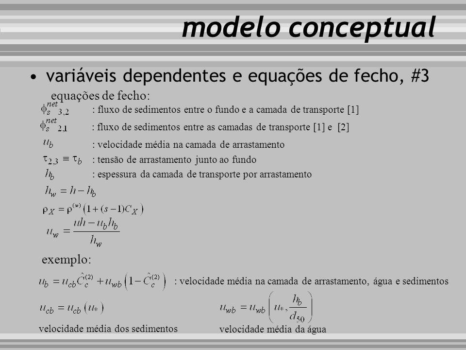 modelo conceptual variáveis dependentes e equações de fecho, #3 equações de fecho: : fluxo de sedimentos entre o fundo e a camada de transporte [1] :
