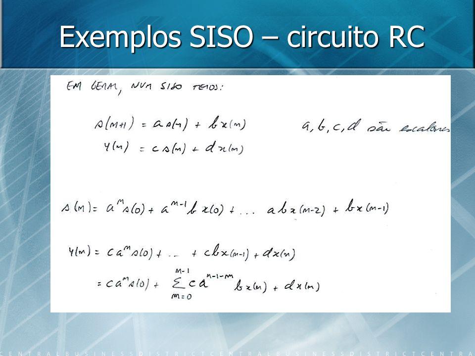 Exemplos SISO – circuito RC