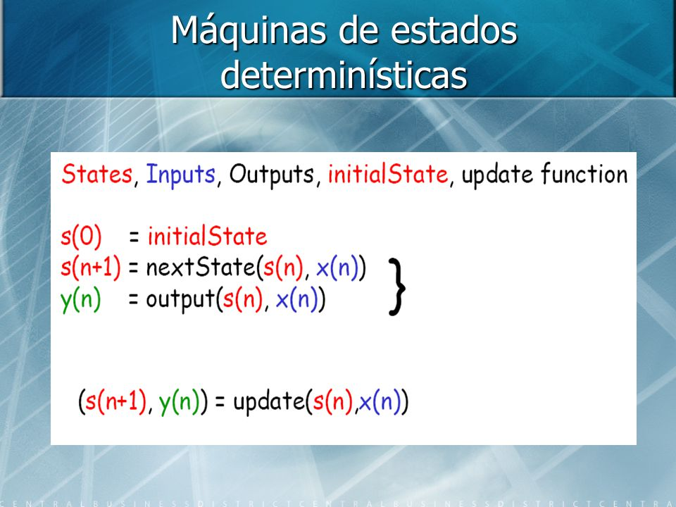 Máquinas de estados determinísticas