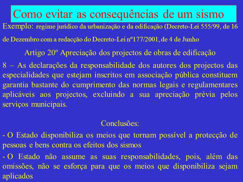 Como evitar as consequências de um sismo Ciclo de conferências no âmbito do Centenário do Sismo de 1909 Benavente, 26 de Junho de 2009 CONCEPÇÃO ANTI-SÍSMICA DE EDIFÍCIOS E CONSTRUÇÕES DE PEQUENO PORTE Mário Lopes, IST mlopes@civil.ist.utl.pt