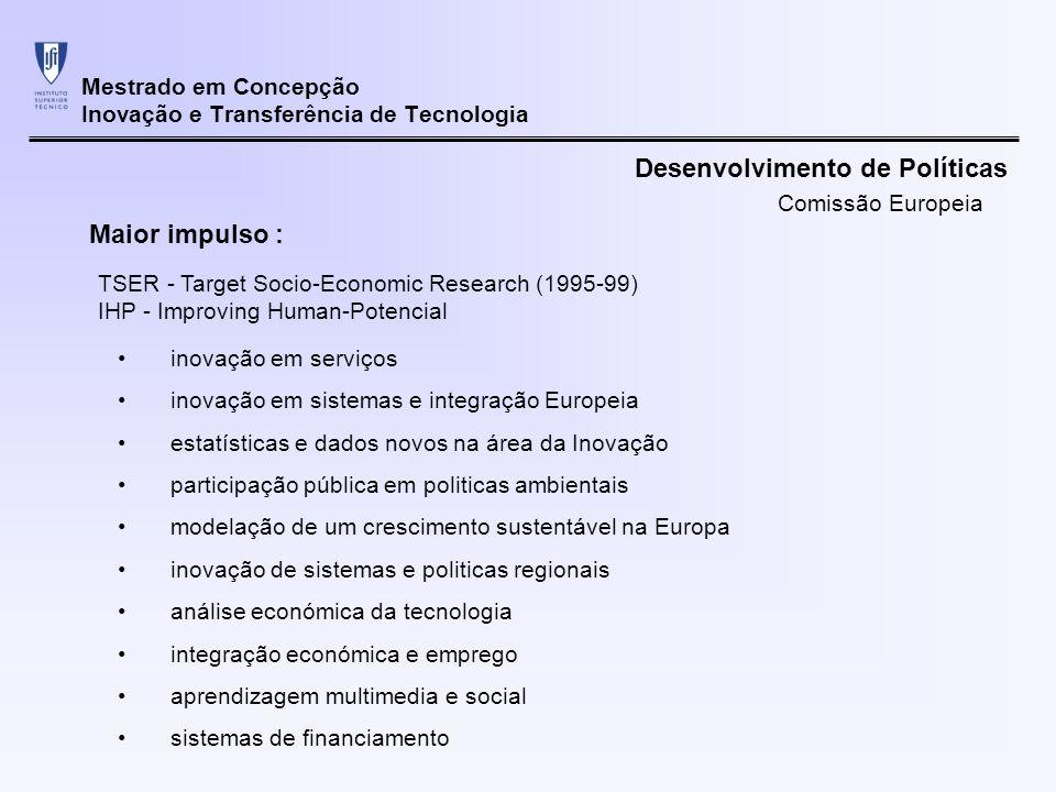 Mestrado em Concepção Inovação e Transferência de Tecnologia inovação em serviços inovação em sistemas e integração Europeia estatísticas e dados novo