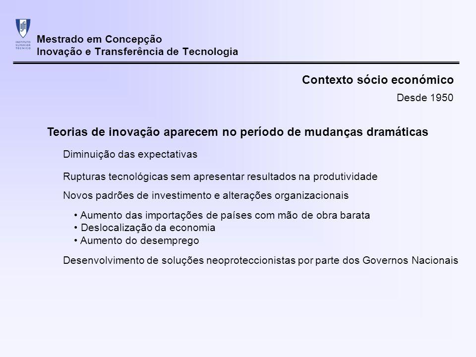 Mestrado em Concepção Inovação e Transferência de Tecnologia Necessidade de re-direccionar os programas para o processo de inovação Necessidade de substituir modelos hierárquicos existentes Análise da informação: EIMS - European Innovation Monitoring System com Community Innovation Survey do Eurostat baseado no trabalho iniciado pelo OECDs TEP Programme Desenvolvimento de Políticas Comissão Europeia