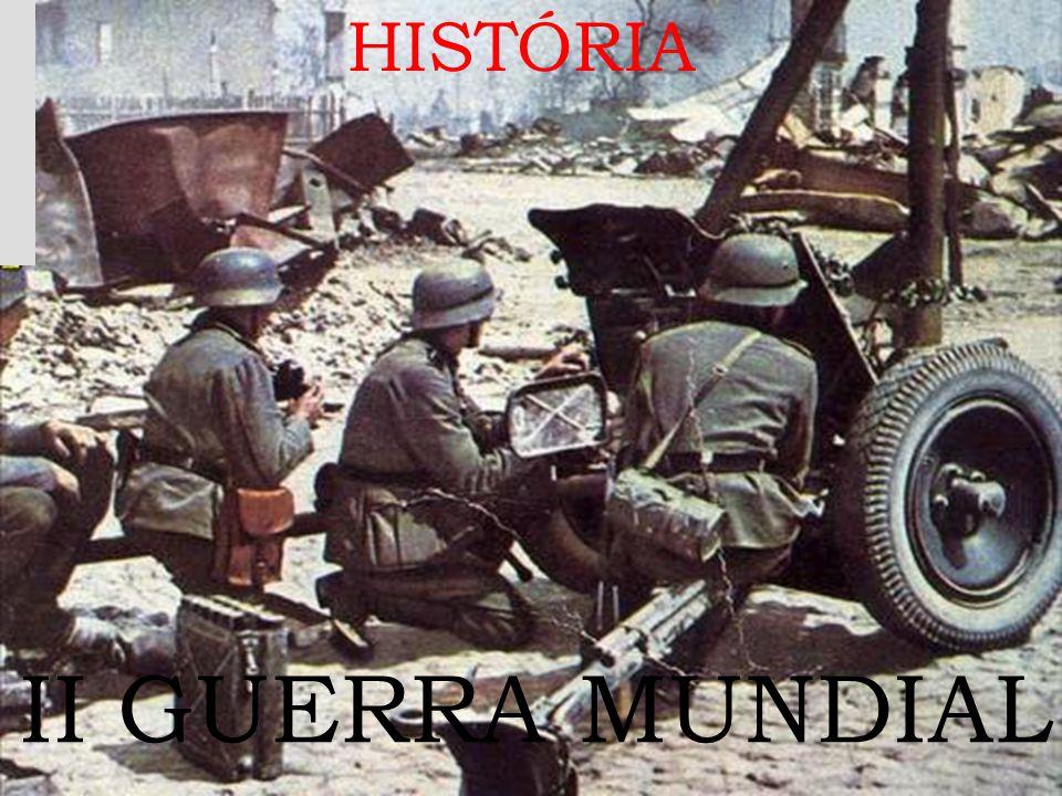 II GUERRA MUNDIAL HISTÓRIA
