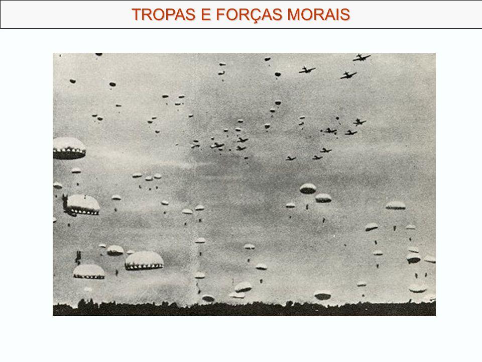 TROPAS E FORÇAS MORAIS