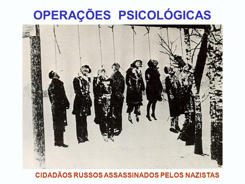OPERAÇÕES PSICOLÓGICAS CIDADÃOS RUSSOS ASSASSINADOS PELOS NAZISTAS