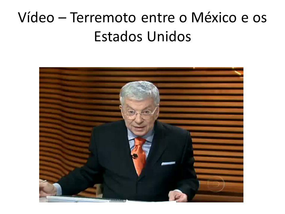 Vídeo – Terremoto entre o México e os Estados Unidos