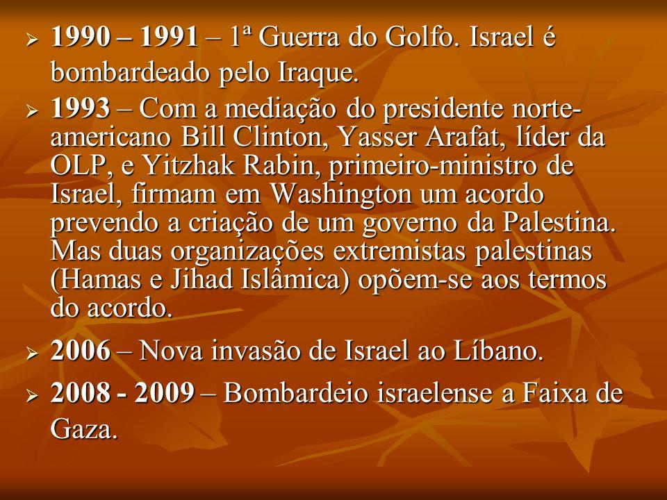 1990 – 1991 – 1ª Guerra do Golfo. Israel é bombardeado pelo Iraque.
