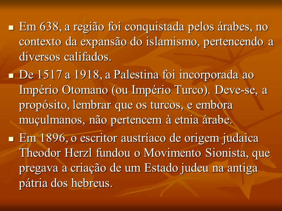 Em 638, a região foi conquistada pelos árabes, no contexto da expansão do islamismo, pertencendo a diversos califados.