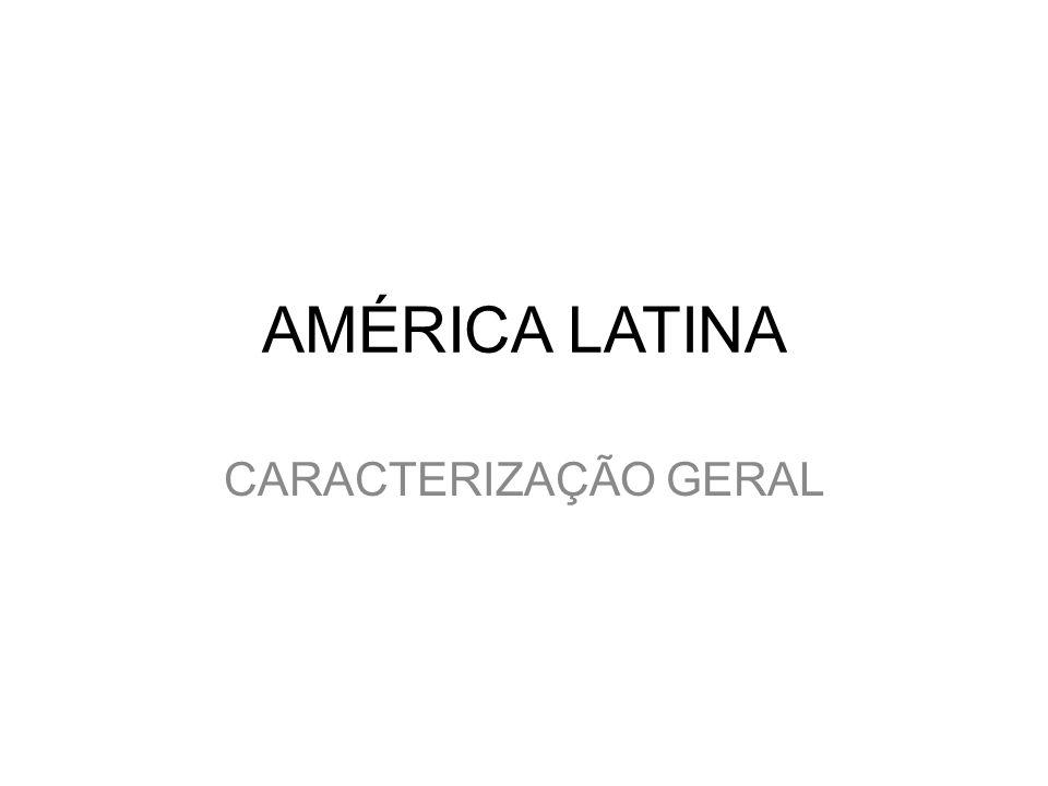 Objetivos a.Situar a América Latina no mundo. b.