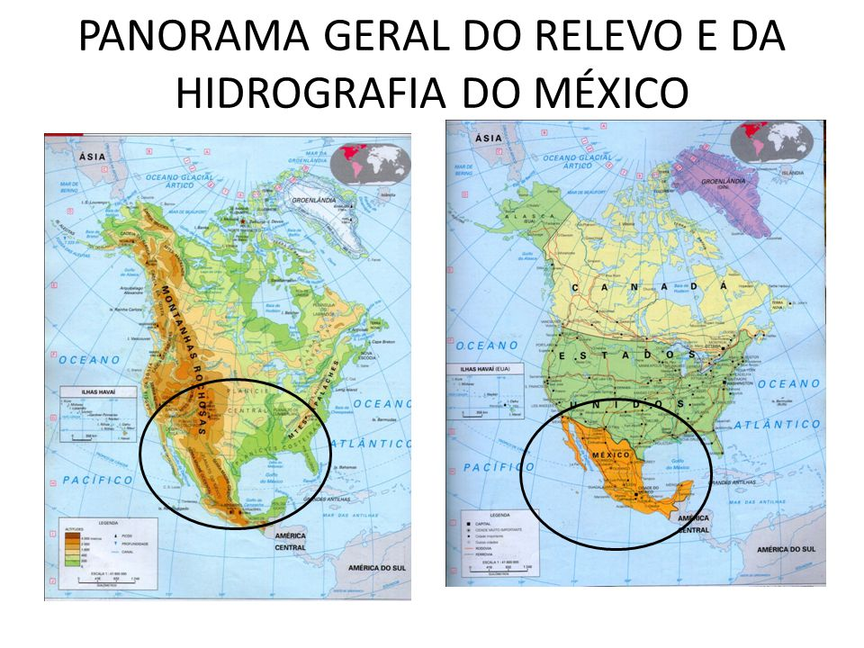 PANORAMA GERAL DO RELEVO E DA HIDROGRAFIA DO MÉXICO