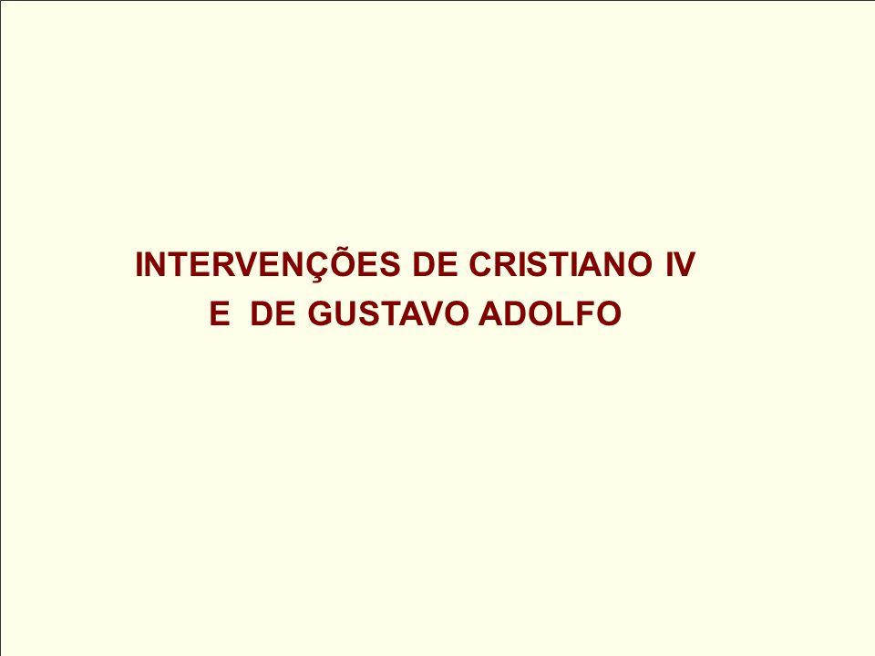 INTERVENÇÕES DE CRISTIANO IV E DE GUSTAVO ADOLFO