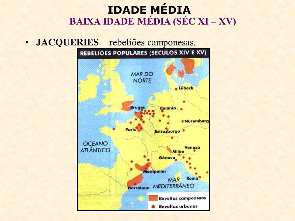 IDADE MÉDIA BAIXA IDADE MÉDIA (SÉC XI – XV) 8 – A CULTURA MEDIEVAL: Simplicidade, rusticidade.