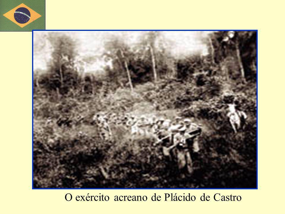 O exército acreano de Plácido de Castro