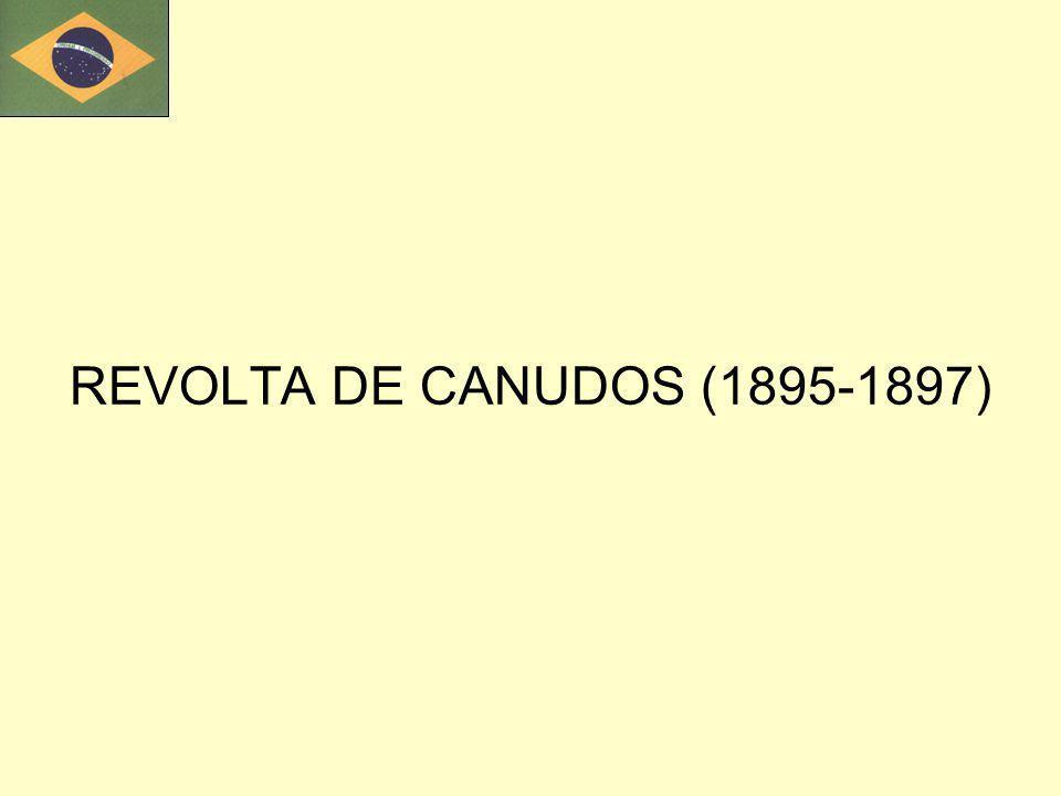 REVOLTA DE CANUDOS (1895-1897)