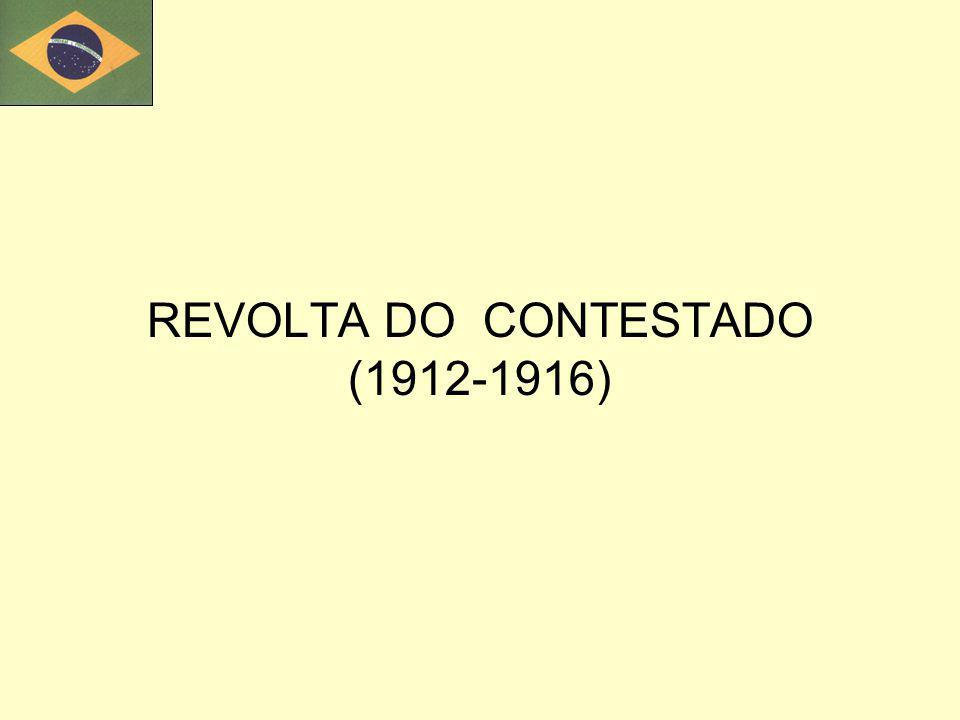 REVOLTA DO CONTESTADO (1912-1916)