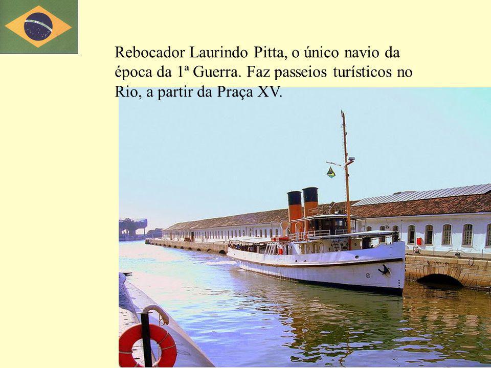 Rebocador Laurindo Pitta, o único navio da época da 1ª Guerra. Faz passeios turísticos no Rio, a partir da Praça XV.