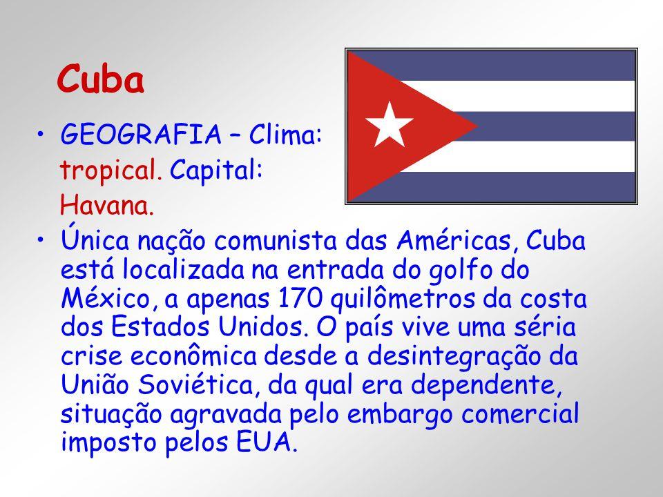 GEOGRAFIA – Clima: tropical. Capital: Havana. Única nação comunista das Américas, Cuba está localizada na entrada do golfo do México, a apenas 170 qui