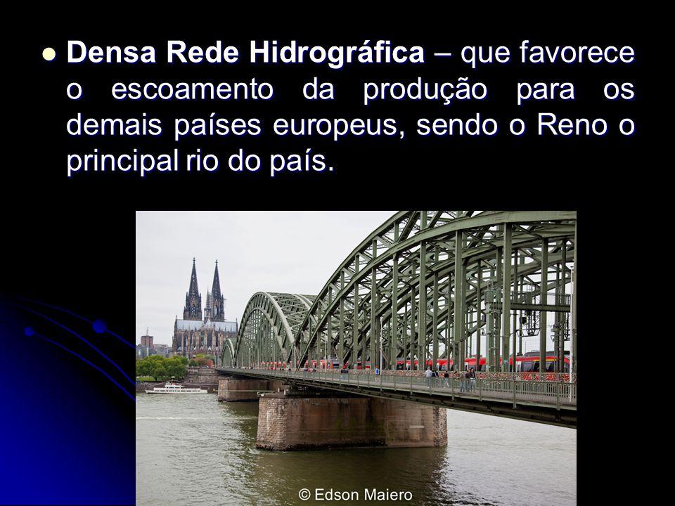 Densa Rede Hidrográfica – que favorece o escoamento da produção para os demais países europeus, sendo o Reno o principal rio do país. Densa Rede Hidro