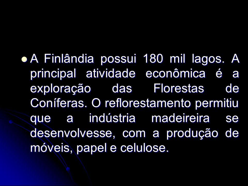 A Finlândia possui 180 mil lagos. A principal atividade econômica é a exploração das Florestas de Coníferas. O reflorestamento permitiu que a indústri