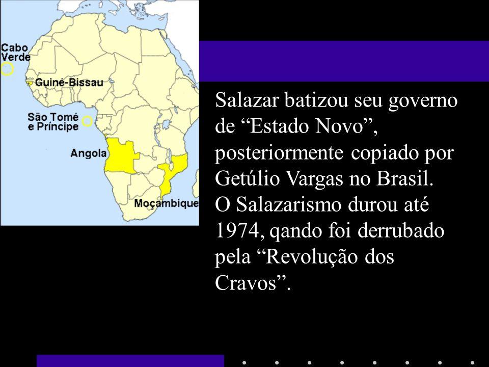 Salazar batizou seu governo de Estado Novo, posteriormente copiado por Getúlio Vargas no Brasil. O Salazarismo durou até 1974, qando foi derrubado pel
