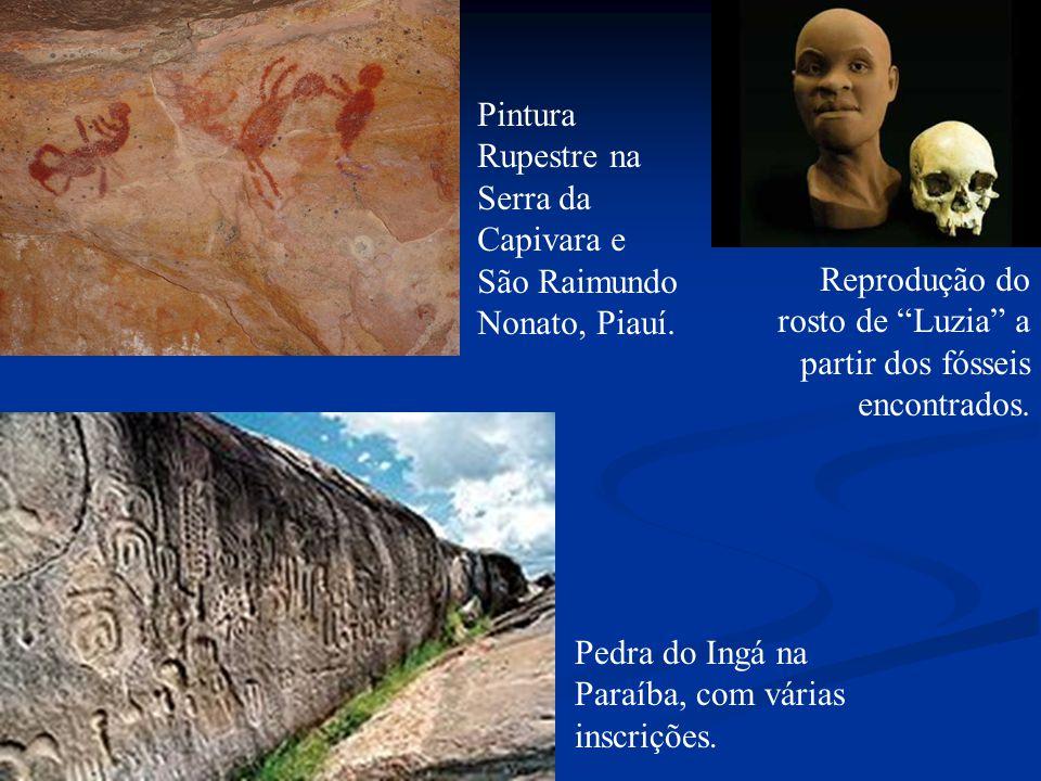 Pintura Rupestre na Serra da Capivara e São Raimundo Nonato, Piauí. Reprodução do rosto de Luzia a partir dos fósseis encontrados. Pedra do Ingá na Pa
