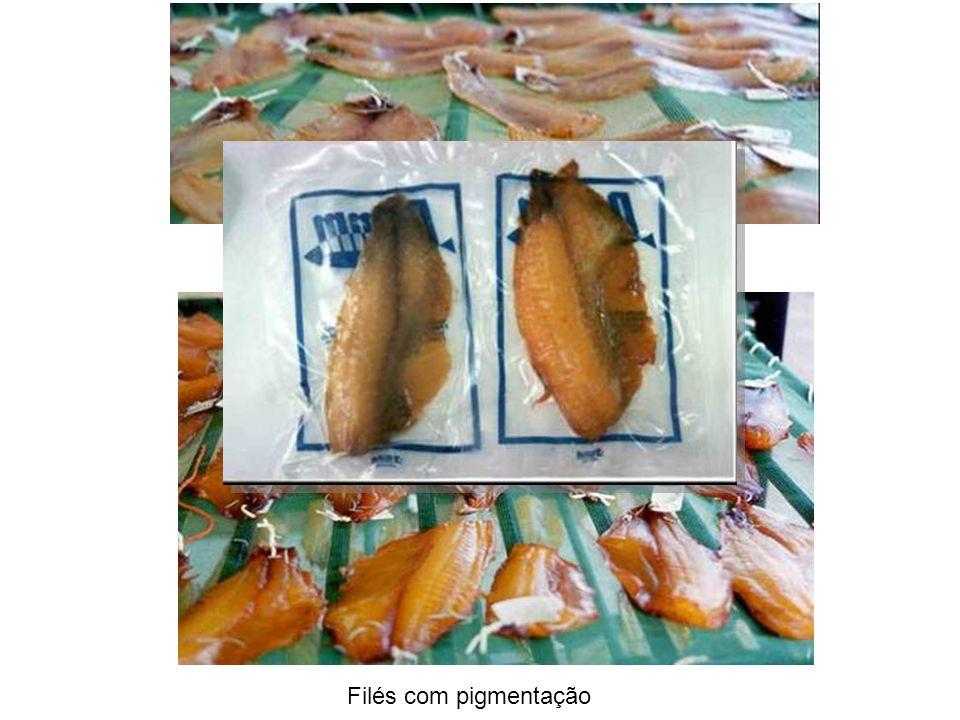 Filés sem pigmentação Filés com pigmentação