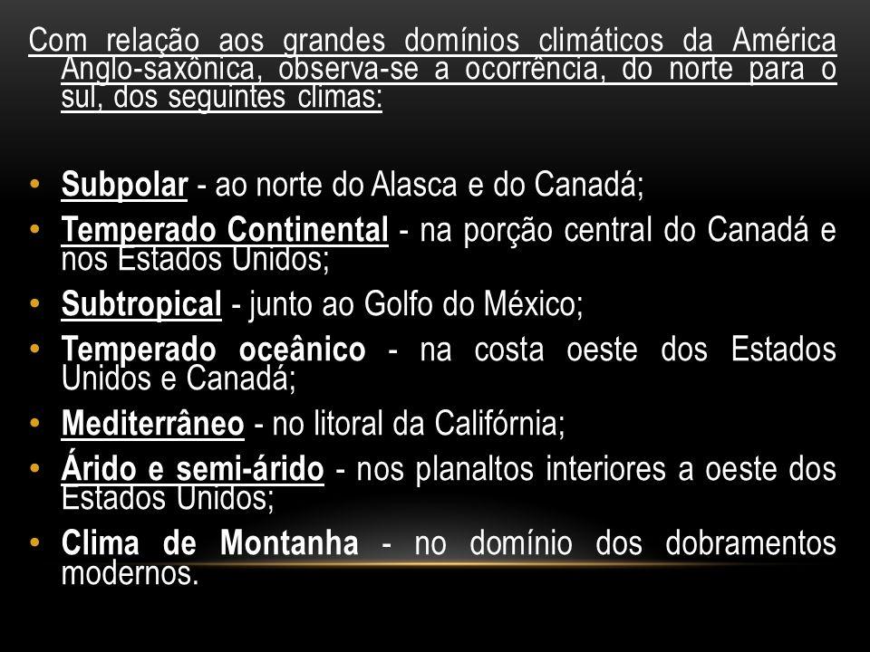 RELEVO Observando um mapa físico da América Anglo-Saxônica, percebe-se que o relevo, de oeste para leste, apresenta nítida semelhança com o da América Latina.mapa físicorelevooestelesteAmérica Latina
