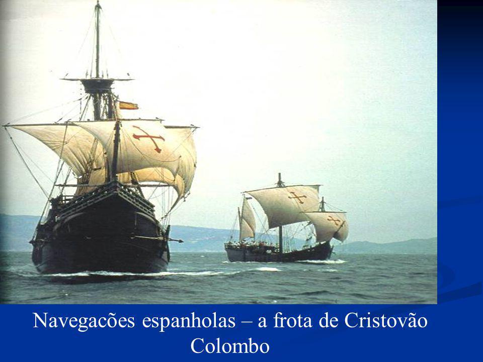 Navegacões espanholas – a frota de Cristovão Colombo