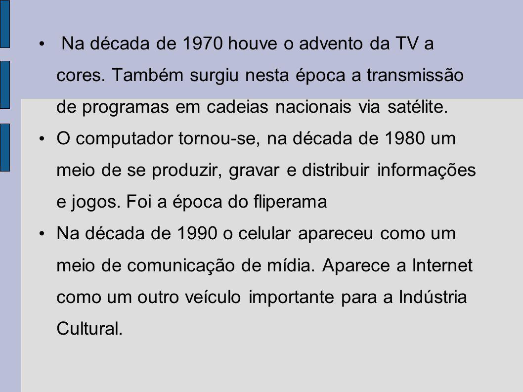 Na década de 1970 houve o advento da TV a cores. Também surgiu nesta época a transmissão de programas em cadeias nacionais via satélite. O computador