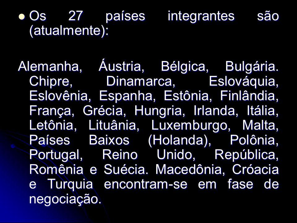 Os 27 países integrantes são (atualmente): Os 27 países integrantes são (atualmente): Alemanha, Áustria, Bélgica, Bulgária. Chipre, Dinamarca, Eslováq