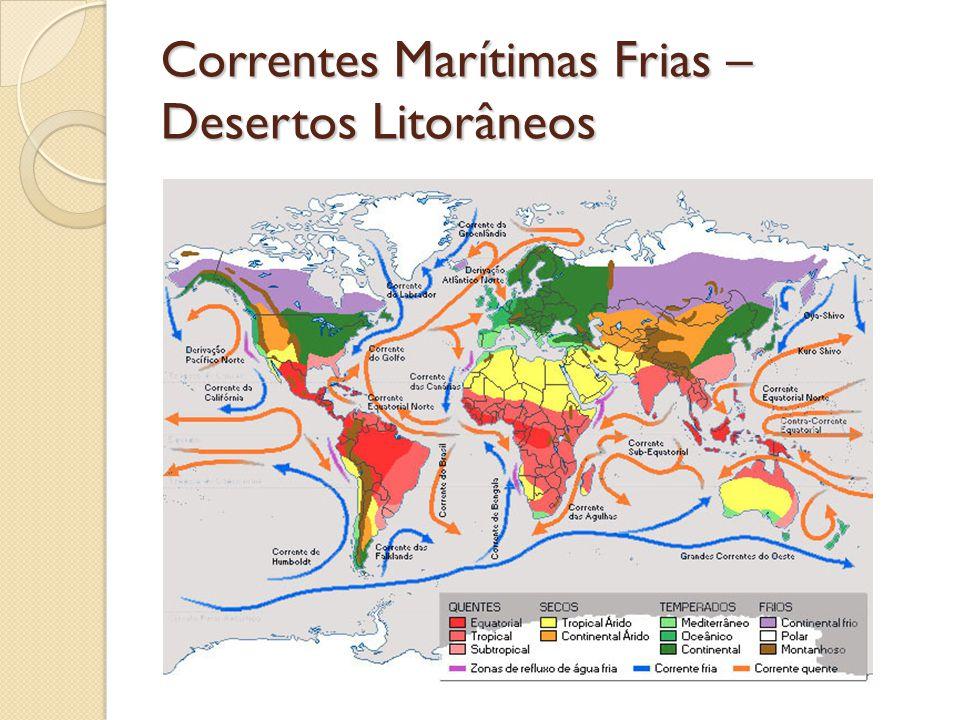 Correntes Marítimas Frias – Desertos Litorâneos