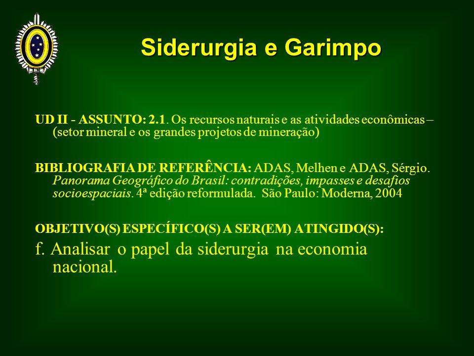 Siderurgia e Garimpo UD II - ASSUNTO: 2.1.