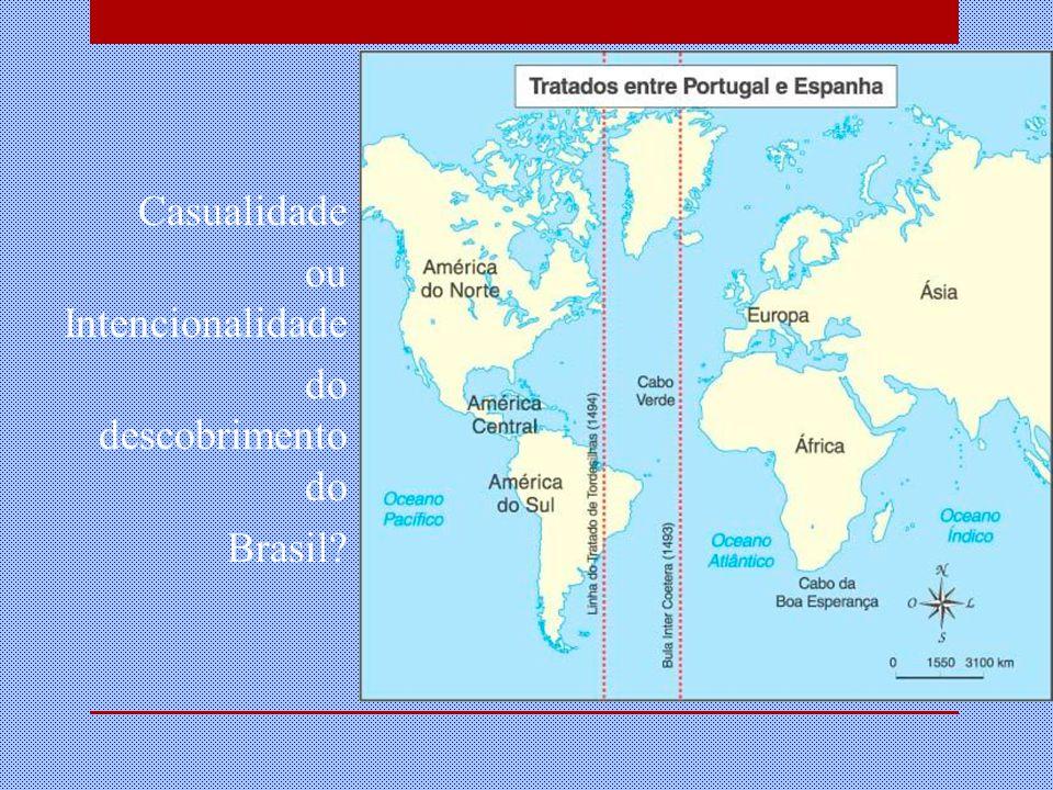 Casualidade ou Intencionalidade do descobrimento do Brasil?