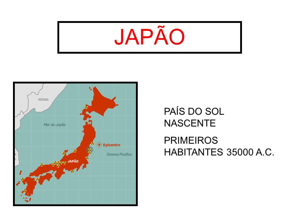 JAPÃO PAÍS DO SOL NASCENTE PRIMEIROS HABITANTES 35000 A.C.