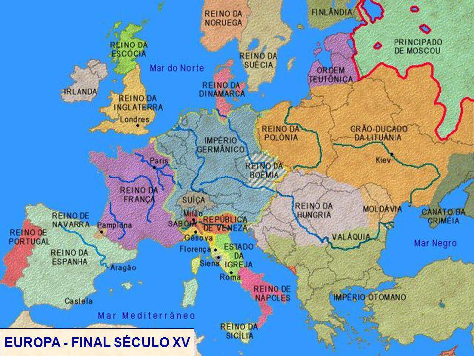 EUROPA - FINAL SÉCULO XV