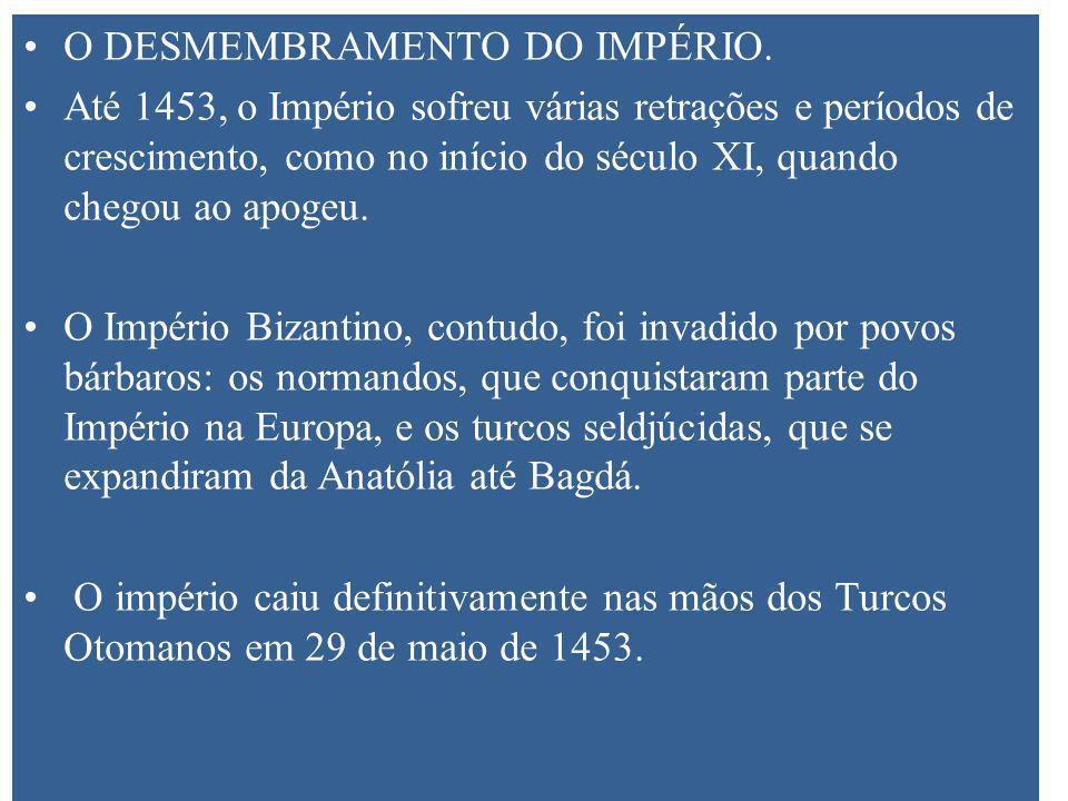 O DESMEMBRAMENTO DO IMPÉRIO.