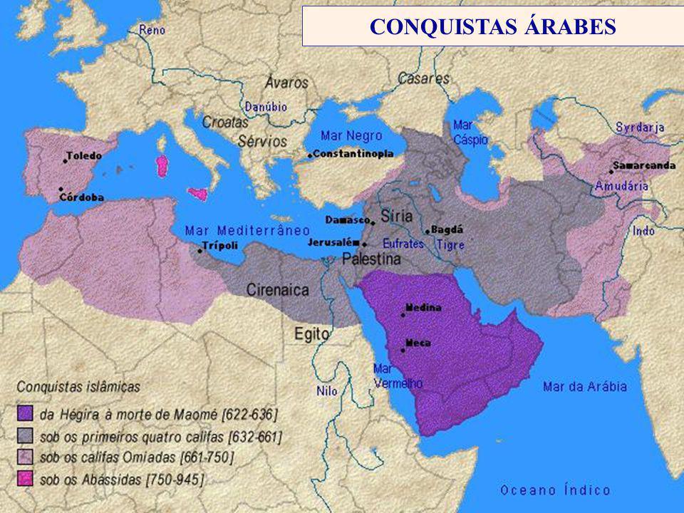 CONQUISTAS ÁRABES