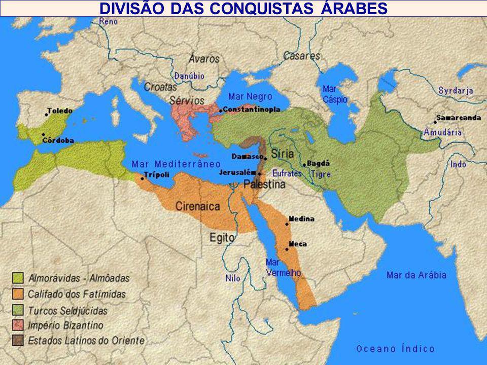 DIVISÃO DAS CONQUISTAS ÁRABES