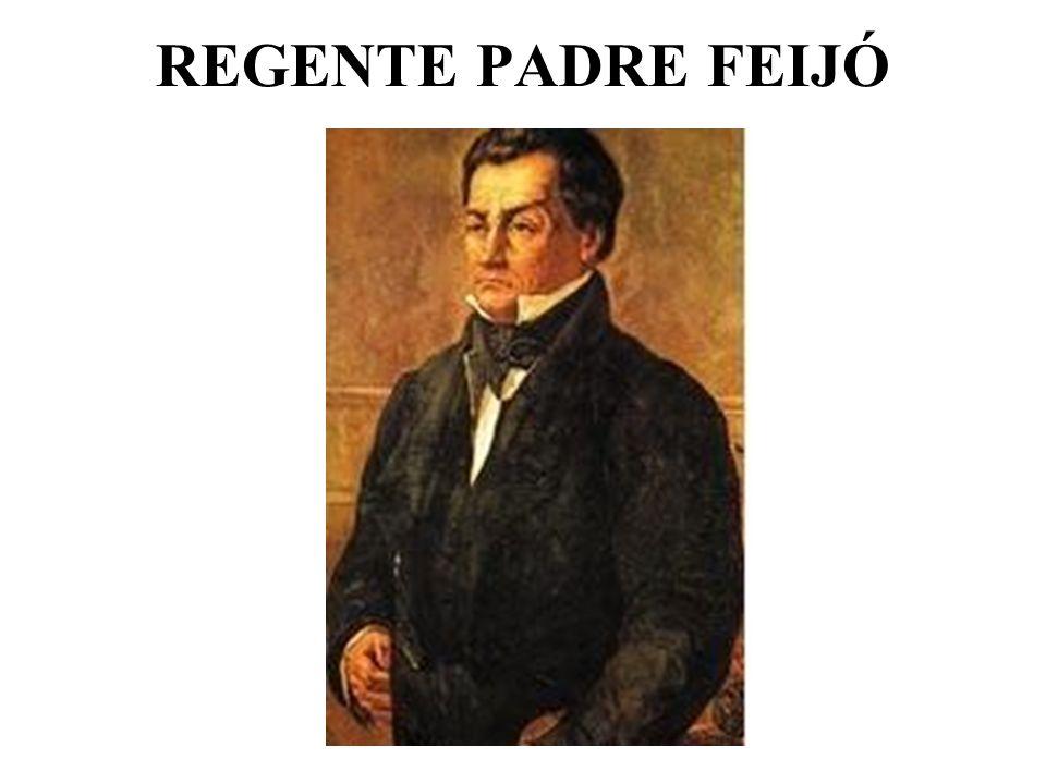 REGENTE PADRE FEIJÓ