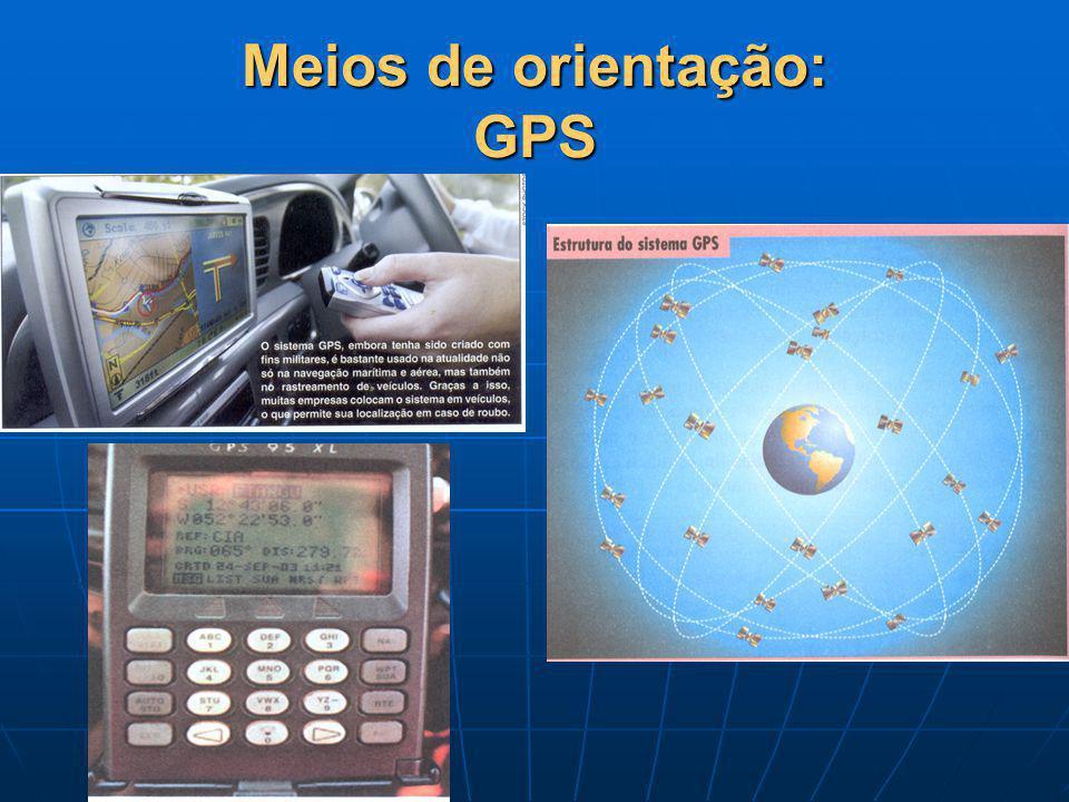 Meios de orientação: GPS