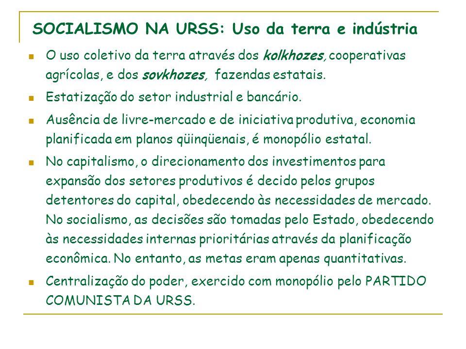 O uso coletivo da terra através dos kolkhozes, cooperativas agrícolas, e dos sovkhozes, fazendas estatais. Estatização do setor industrial e bancário.