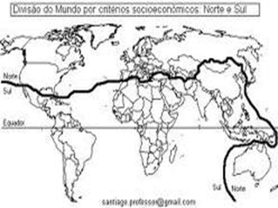 DIVISÃO DO MUNDO Países do Norte; Países do Sul;