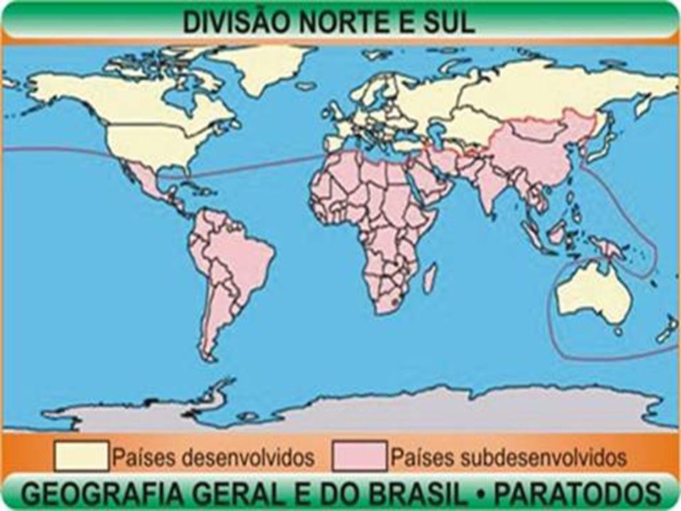 Países do Norte Chamados de Primeiro Mundo/ países capitalistas desenvolvidos (Sociedade de Consumo); São eles: Capitalistas desenvolvidos: - Europa Ocidental; - América Anglo-Saxônica; - Japão; - Austrália;