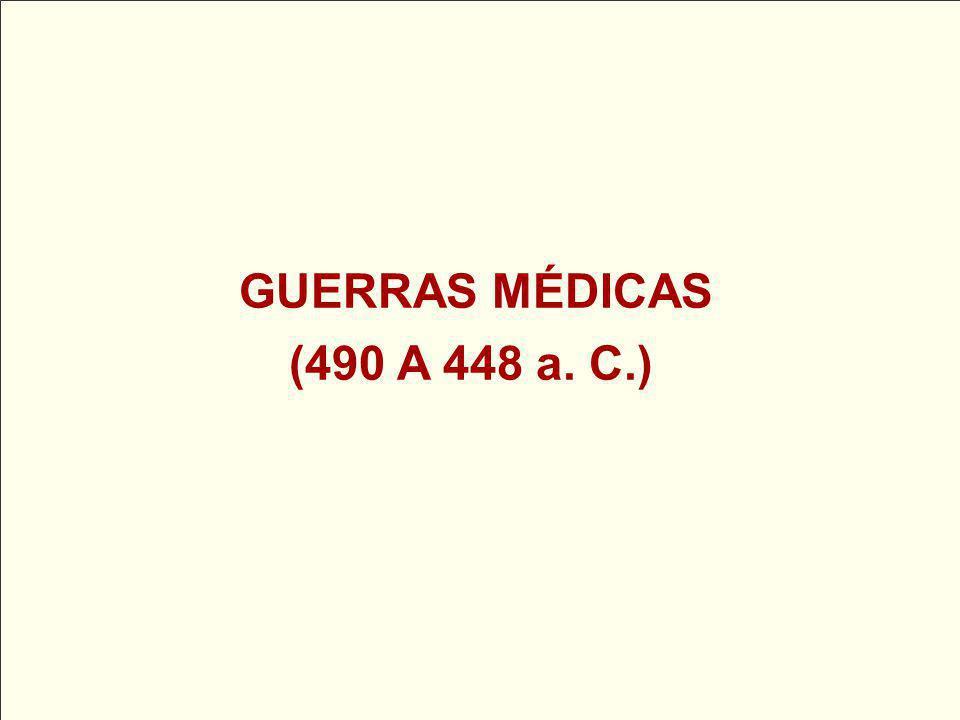 GUERRAS MÉDICAS (490 A 448 a. C.)