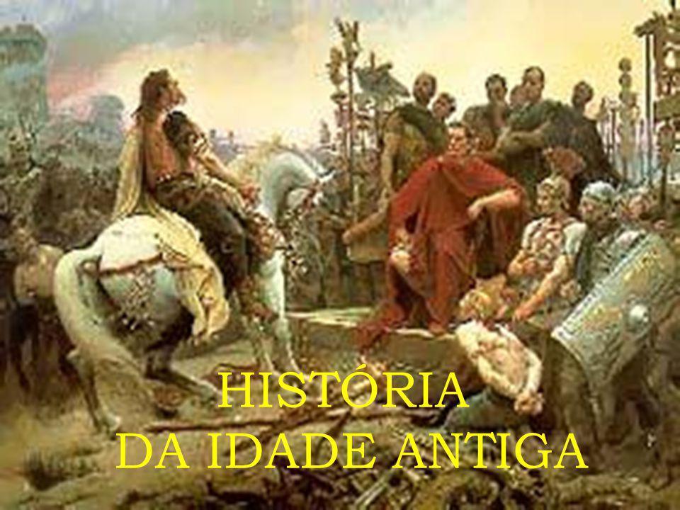 HISTÓRIA DA IDADE ANTIGA
